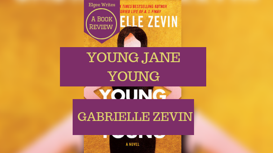 Young Jane Young by Gabrielle Zevin Featured