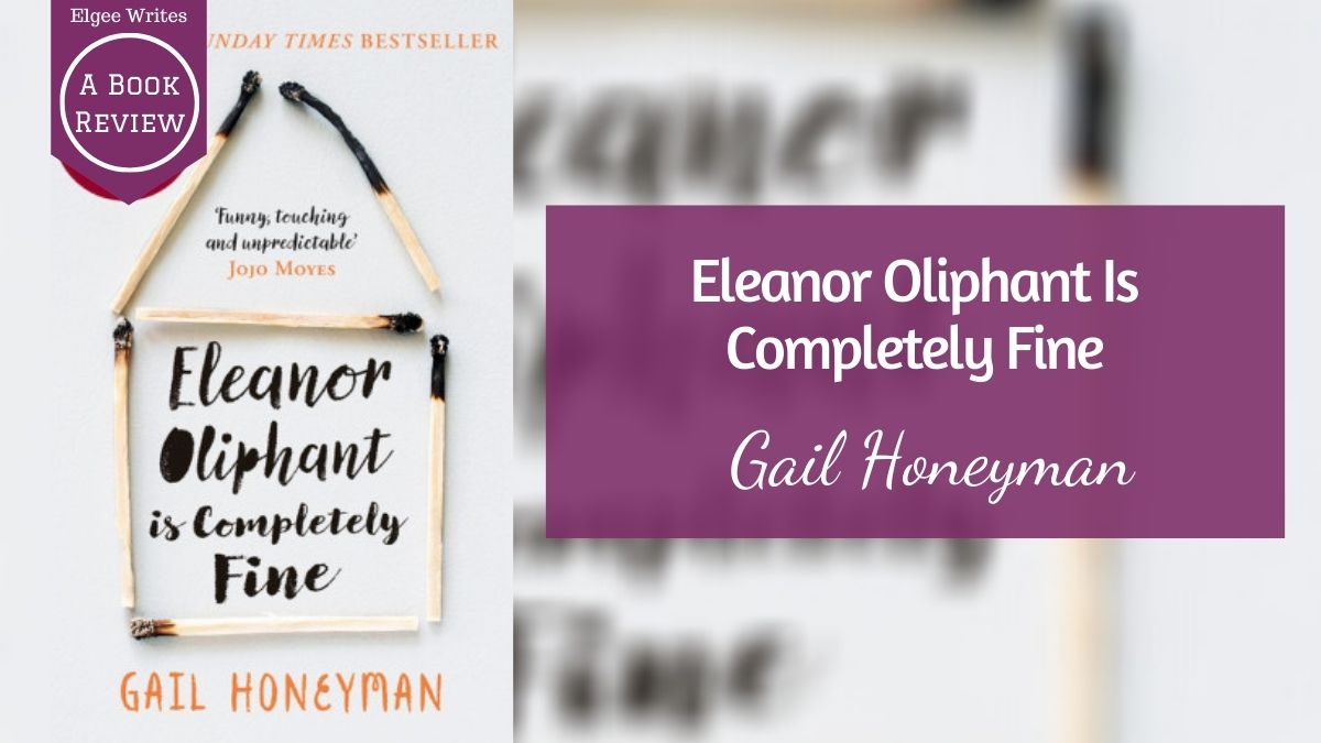 Eleanor Oliphant Is Completely Fine Featured