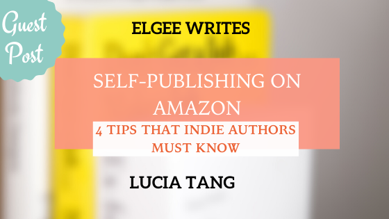 Featured image Self-Publishing on Amazon: 4 Tips for Indie Authors