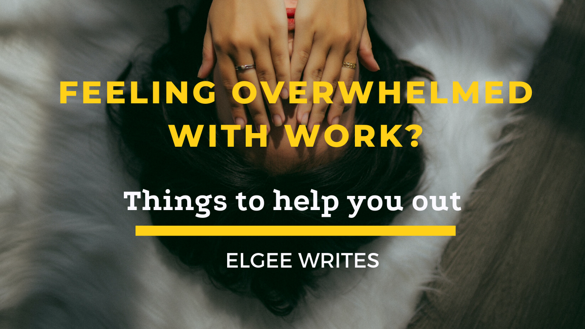 Feeling overwhelmed with work cover