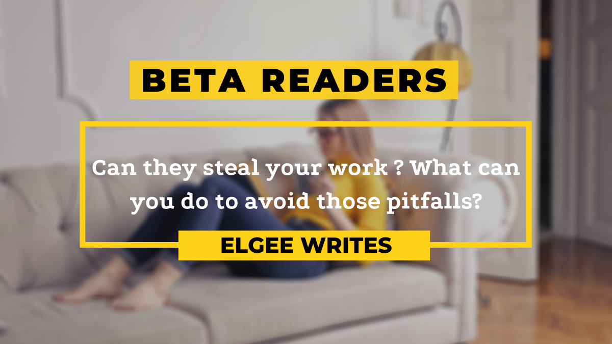 Can beta readers steal your work? Cover