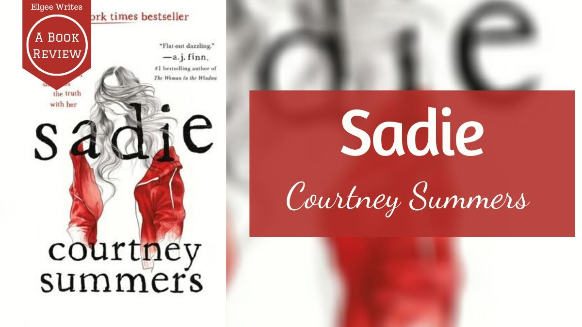 Sadie by Courtney Summers Featured