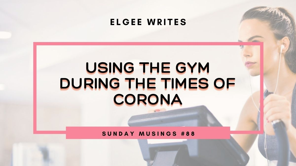 Featured image: Using the gym during the times of Corona