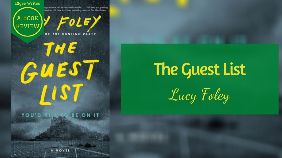 The Guest List by Lucy Foley Feature