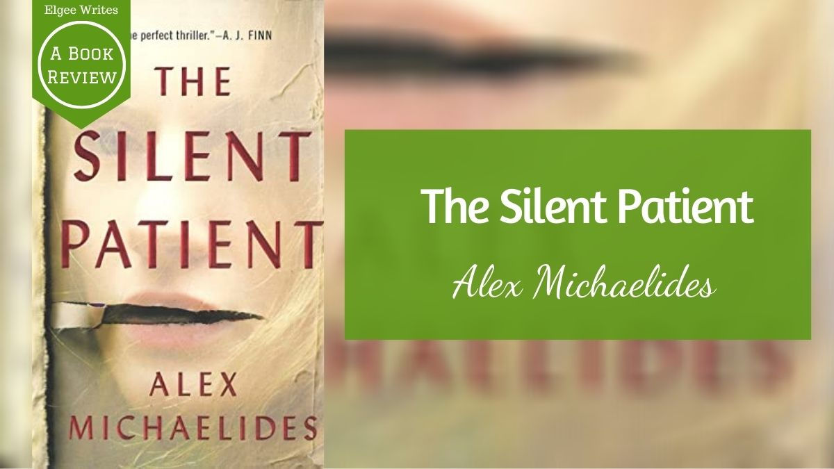 Silent Patient by Alex Michaelides Featured