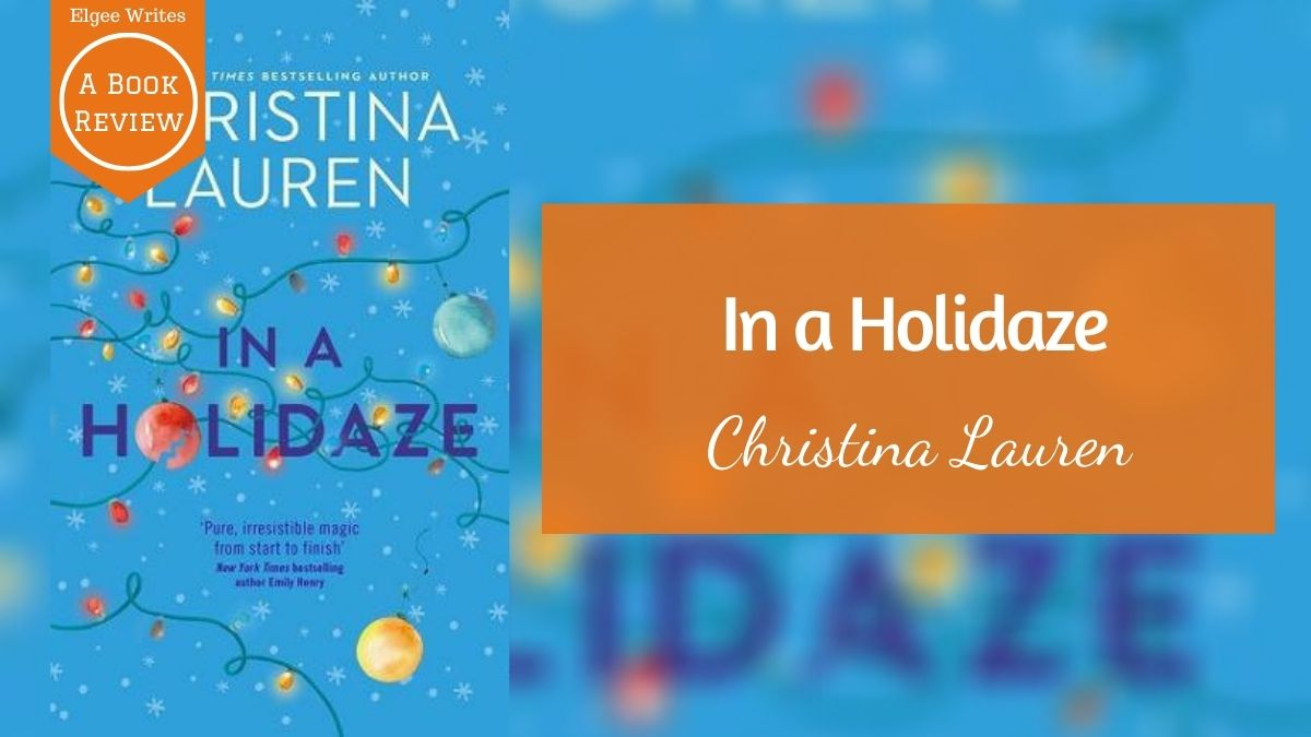 In a Holidaze by Christina Lauren Featured