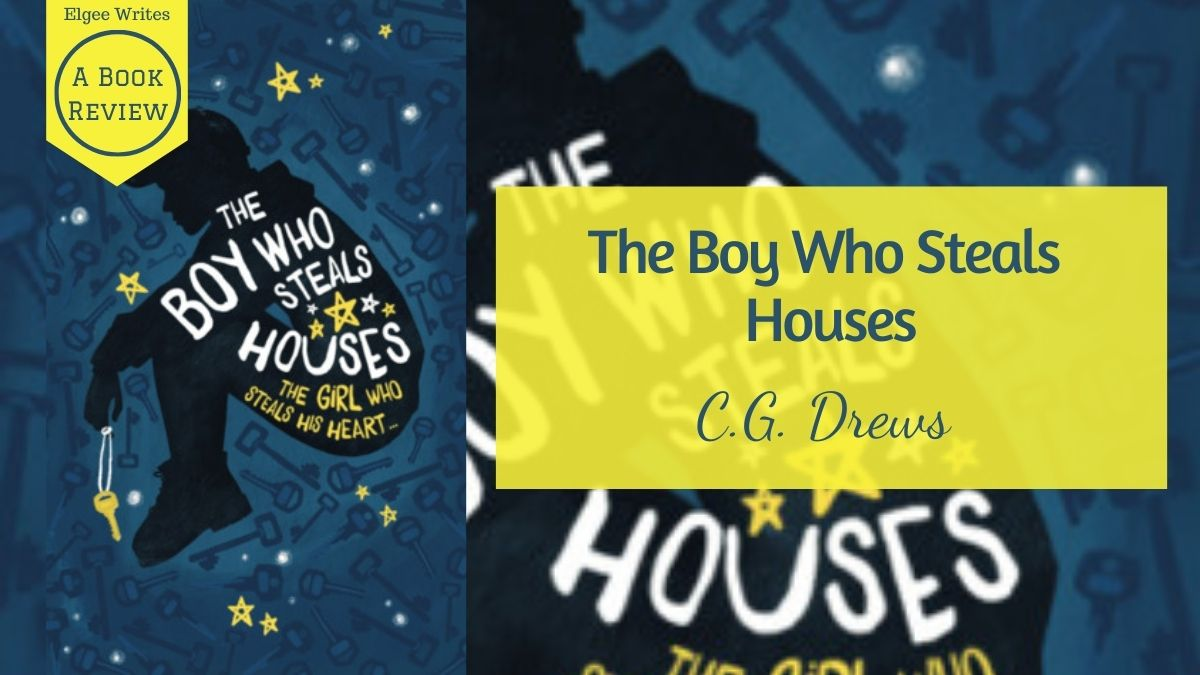 Boy Who Steals Houses by CG Drew Featured